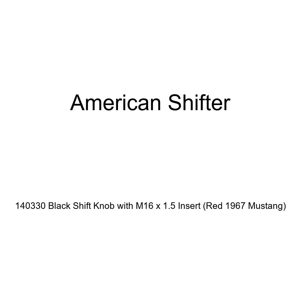 American Shifter 140330 Black Shift Knob with M16 x 1.5 Insert Red 1967 Mustang