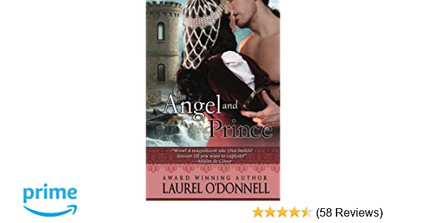 The Angel and the Prince: Laurel ODonnell: 9781460902967: Amazon.com: Books