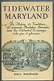 Tidewater Maryland, Paul Wilstach, 087033137X