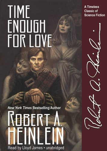 Download Time Enough for Love: The Lives of Lazarus Long (Part 1 of 2 parts)(Library Edition) pdf