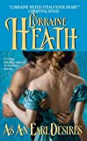 As an Earl Desires by Lorraine Heath front cover