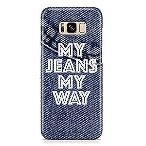 Samsung S8 Case my jeans my way Samsung Samsung S8 Cover Wrap Around