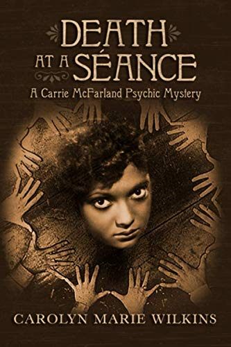 Death at a Seance: A Carrie McFarland Psychic Mystery