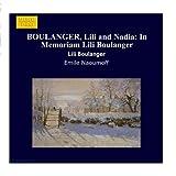 BOULANGER, Lili and Nadia: In Memoriam Lili Boulanger