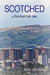Scotched: a Scottish Folk Tale