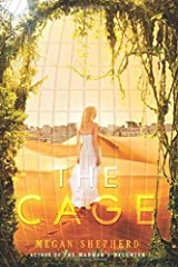 The Cage by Megan Shepherd(2016-05-24) Paperback