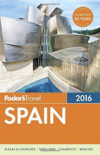 Fodor's Spain 2016 (Full-color Travel Guide)