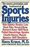 Sports Injuries, Hans P. Kraus, 0399508619