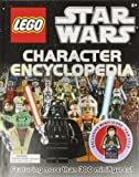 Lego Star Wars Character Encyclopedia [With Lego Han Solo Minifigure] [LEGO SW CHARACTER ENCY W/TOY] [Hardcover]