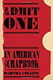 Admit One: An American Scrapbook (Pitt Poetry Series)