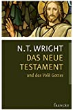 Das Neue Testament und das Volk Gottes (Die Ursprünge des Christentums und die Frage nach Gott)