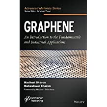 Graphene: An Introduction to the Fundamentals and Industrial Applications (Advanced Material Series)
