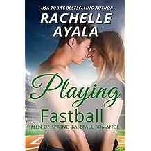 Playing Fastball (Men of Spring Baseball Book 4) (English Edition)