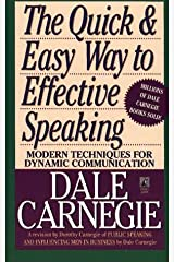 The Quick and Easy Way to Effective Speaking Mass Market Paperback