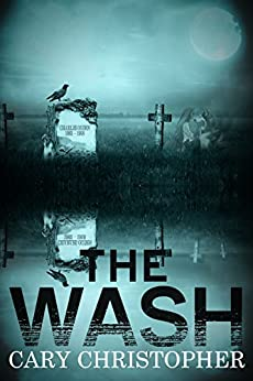 The Wash by [Christopher, Cary]