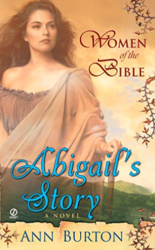 Pdf Religion Women of the Bible: Abilgail's Story: A Novel (A Women of the Bible Novel)