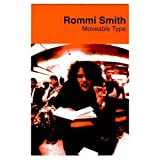 Moveable Type, Rommi Smith, 1901927113