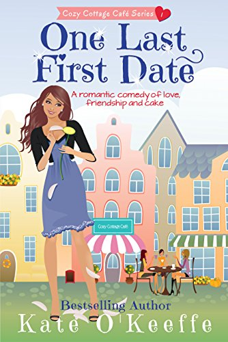 Cassie Dunhill and her friends make a pact to marry the next guy they each date. What could possibly go wrong?One Last First Date: A Romantic Comedy of Love, Friendship and Cake by Kate O'Keeffe