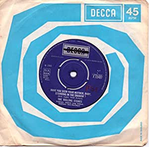 have you seen your mother baby standing in the shadow/who's driving... 45 rpm single