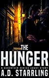 The Hunger: A Seventeen Series Short Story #5
