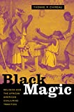 Black Magic: Religion and the African American