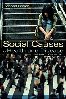 Book Social Causes of Health and Disease 2nd edition by Cockerham, William (2013)