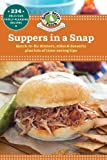 Suppers in a Snap (Our Best Recipes)