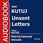 Unsent Letters [Russian Edition] | Adel Kutuj