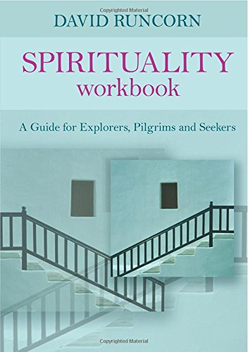 Spirituality Workbook - A Guide for Explorers, Pilgrims and Seekers ebook