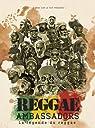 Reggae ambassadors, la légende du reggae par Grondeau