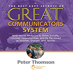 The Best Kept Secrets of Great Communicators