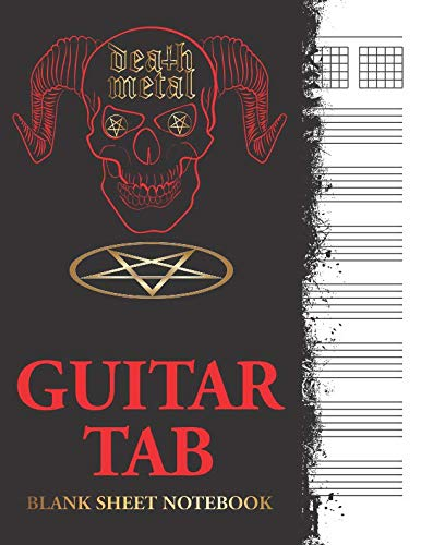 Death Metal: Guitar Tab Blank Sheet Notebook: Blank Tablature Music Notation Sheets ()
