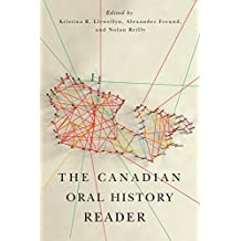 The Canadian Oral History Reader (Carleton Library Series)