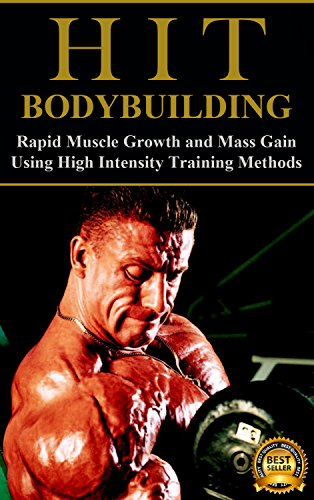 HIT Bodybuilding: Rapid Muscle Growth