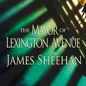 The Mayor of Lexington Avenue Audiobook