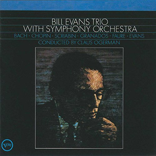Bill Evans Trio With Symphony Orchestra by Verve