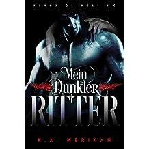 Mein Dunkler Ritter (gay romance) (Kings of Hell MC Deutsch 2) (German Edition)