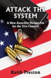 Attack the System, Keith Preston, 0992736501