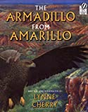 The Armadillo from Amarillo by Lynne Cherry front cover