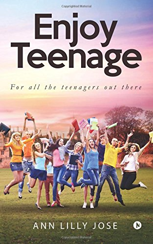 Download Enjoy Teenage: For All the Teenagers out There ebook
