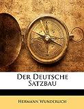 Der Deutsche Satzbau, Hermann Wunderlich, 1141623811
