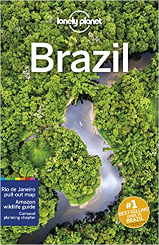 11th Edition Lonely Planet Brazil 11th Ed.