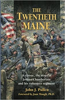 \PDF\ The Twentieth Maine: A Classic Story Of Joshua Chamberlain And His Volunteer Regiment. special total fluid ganar iPads