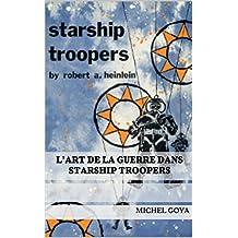 L'art de la guerre dans Starship Troopers (French Edition)