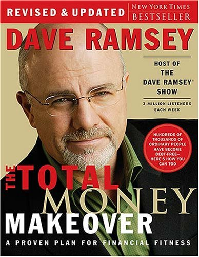 Download By Dave Ramsey: The Total Money Makeover: A Proven Plan for Financial Fitness Second (2nd) Edition pdf