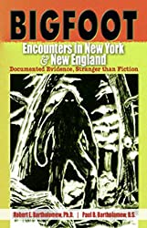 Bigfoot Encounters in New York & New England: Documented Evidence Stranger Than Fiction
