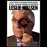 img - for Leslie Nielsen's The Naked Truth book / textbook / text book