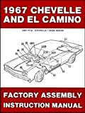1967 Chevelle & El Camino Factory Assembly Manual Reprint