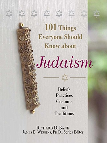 - 101 Things Everyone Should Know About Judaism: Beliefs, Practices, Customs, And Traditions