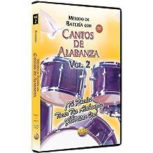 Metodo Con Cantos De Alabanza - Bateria 2: Tu Puedes Tocar Tus Alabanzas Favoritas Ya